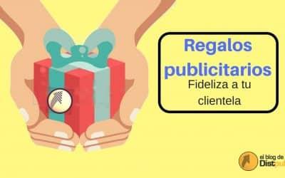 Regalos promocionales: fideliza a tu clientela
